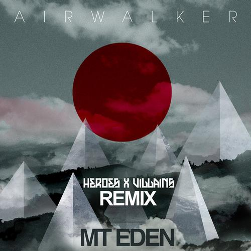 Album Art - Air Walker - Heroes & Villains Remix