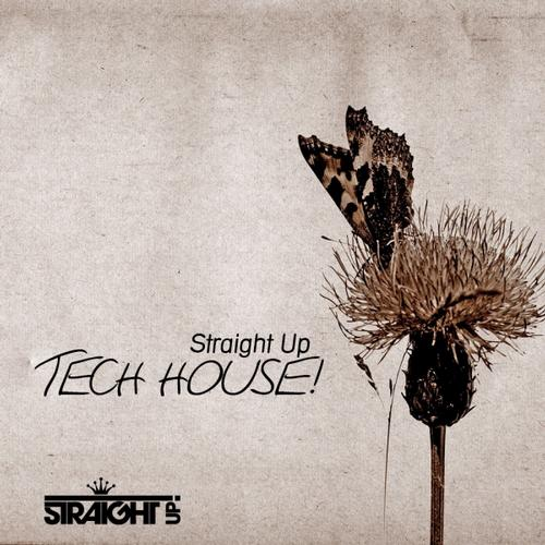 Album Art - Straight Up Tech House!