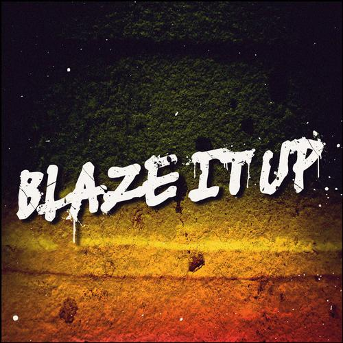 Album Art - Blaze It Up