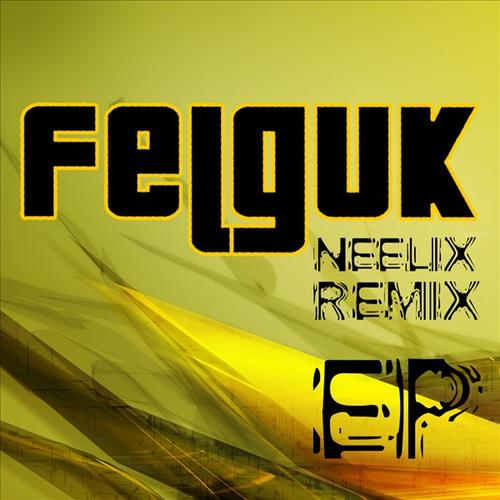 Album Art - Felguk - Neelix Remix Ep