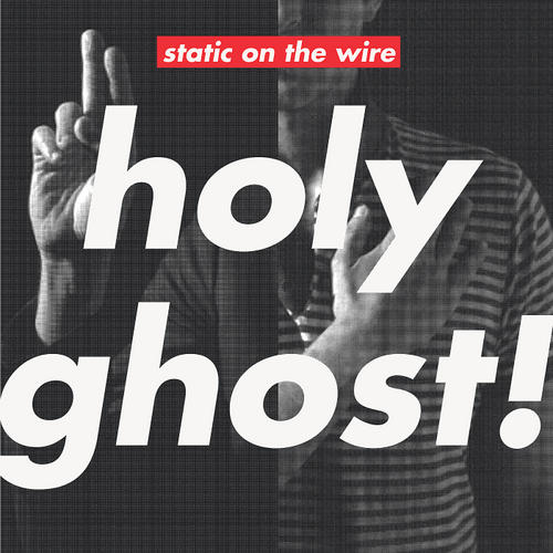 Static On The Wire Album Art