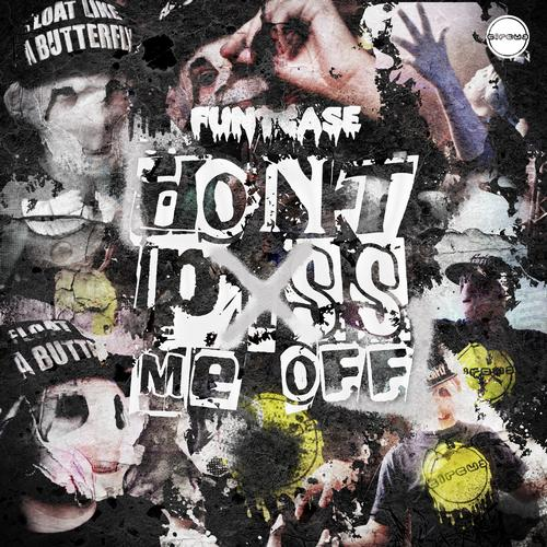 Don't P*ss Me Off Album Art