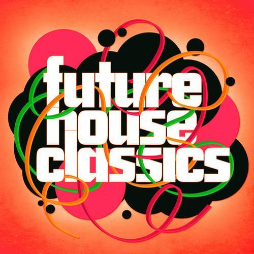 Album Art - Future House Classics