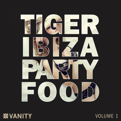 Album Art - Tiger Ibiza Party Food (Volume 1)