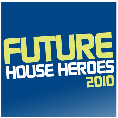 Album Art - Future House Heroes 2010