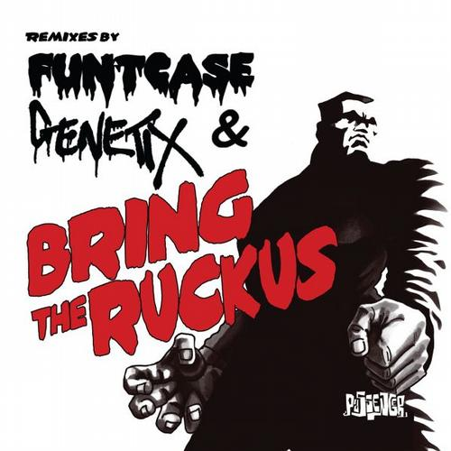 Album Art - Bring the Ruckus (Funtcase & Genetix Remixes)