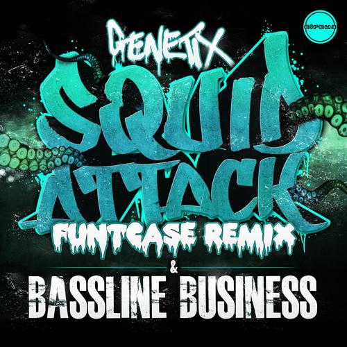 Squid Attack (FuntCase Remix) / Bassline Business Album