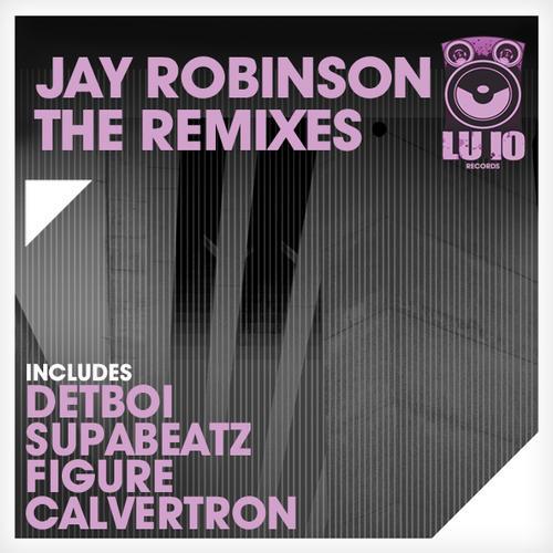 Album Art - Jay Robinson - The Remixes