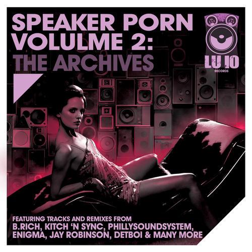 Album Art - Speaker Porn Volume 2: The Archives