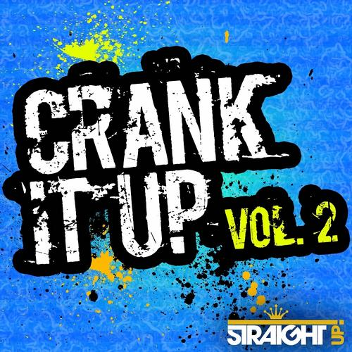 Album Art - Crank It Up Vol. 2