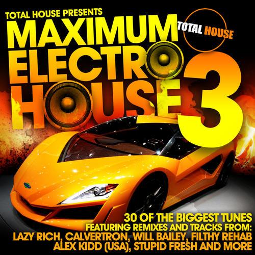 Album Art - Maximum Electro House 3