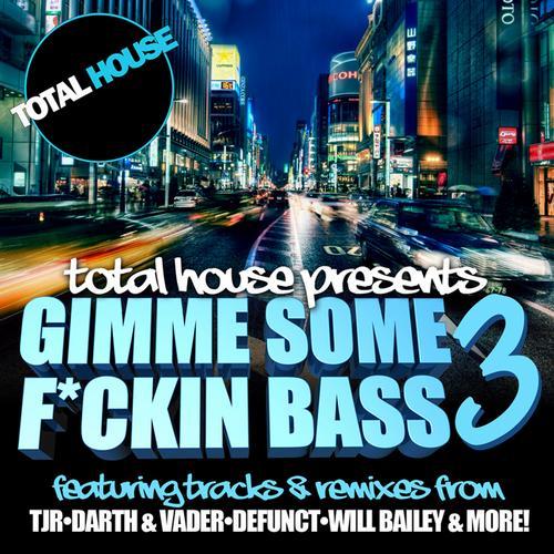 Album Art - Gimme Some F*ckin Bass 3