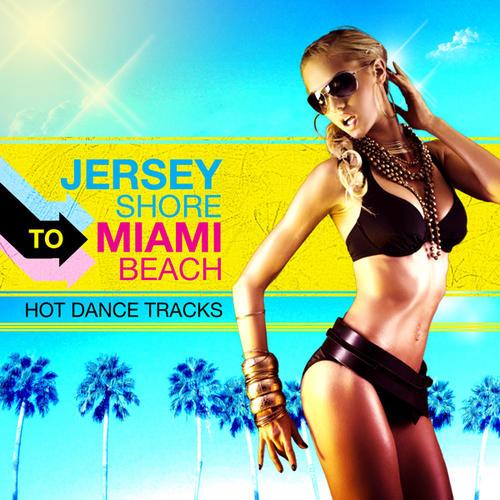 Album Art - Jersey Shore To Miami Beach
