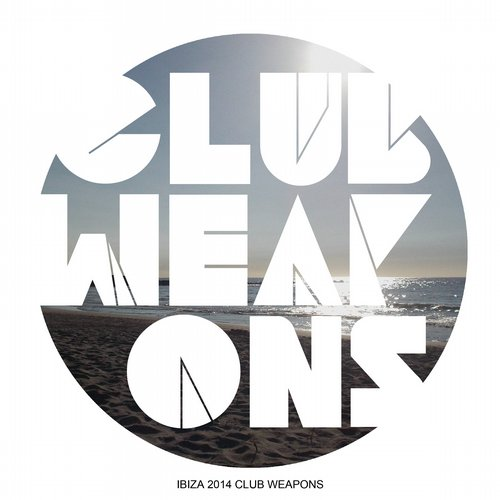 Album Art - Ibiza 2014 Club Weapons