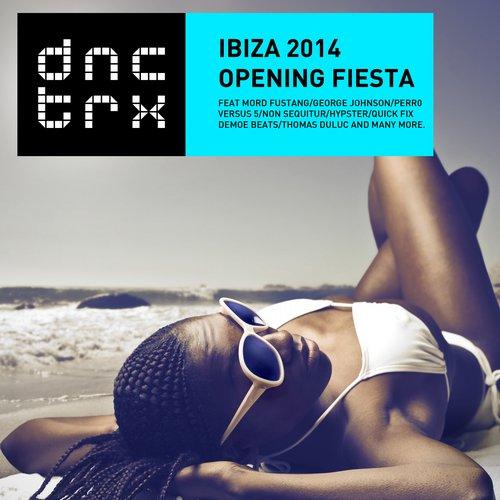 Album Art - Ibiza 2014 Opening Fiesta