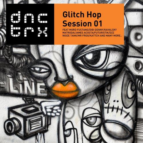 Album Art - Glitch Hop  Session 01