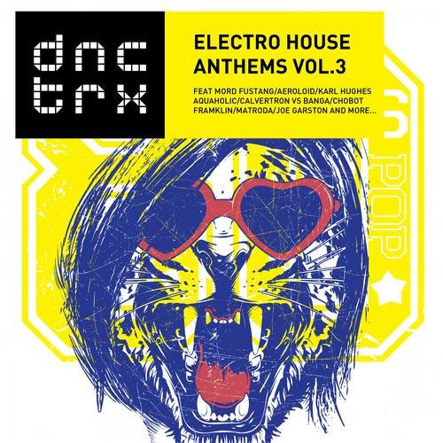 Album Art - Electro House Anthems Vol.3