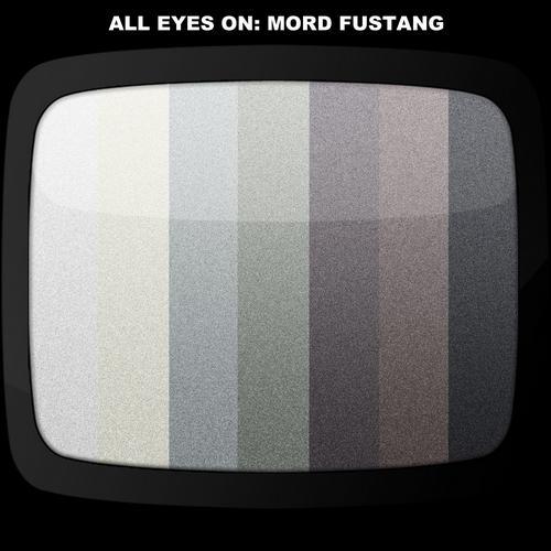 Album Art - All Eyes On Mord Fustang