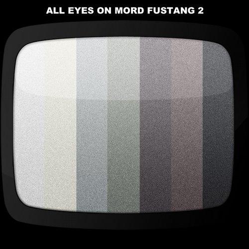 Album Art - All Eyes On Mord Fustang 2