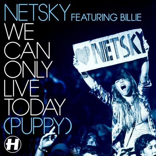 Album Art - We Can Only Live Today (feat. Billie) [Puppy]