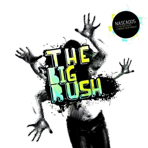 Album Art - The Big Rush / Brave New World