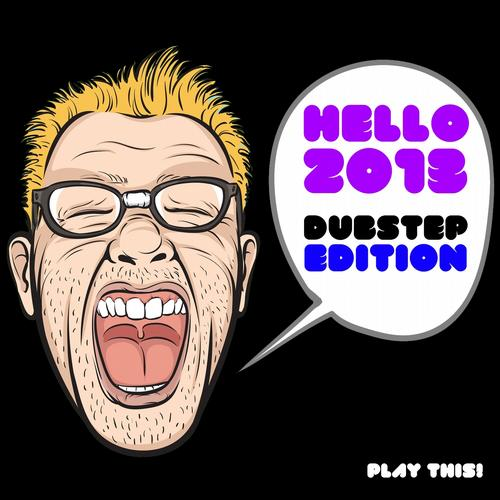 Album Art - Hello 2013 (Dubstep Edition)