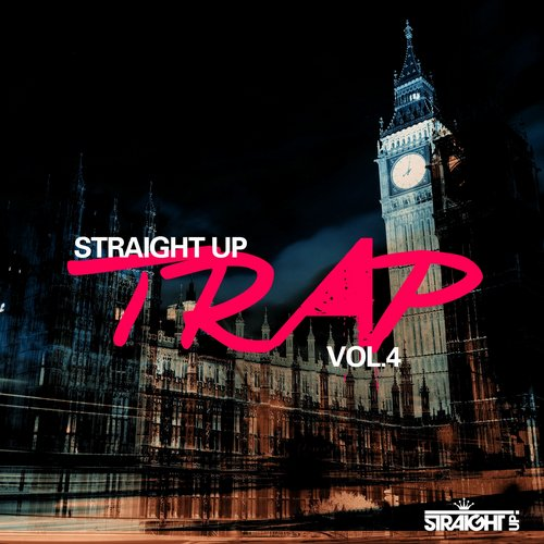 Straight Up Trap! Vol. 4 Album Art