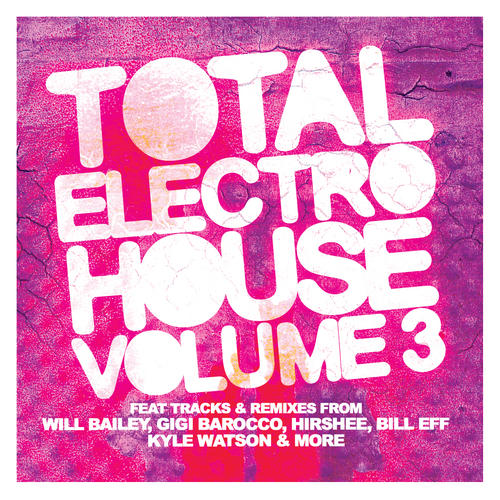 Album Art - Total Electro House Vol. 3