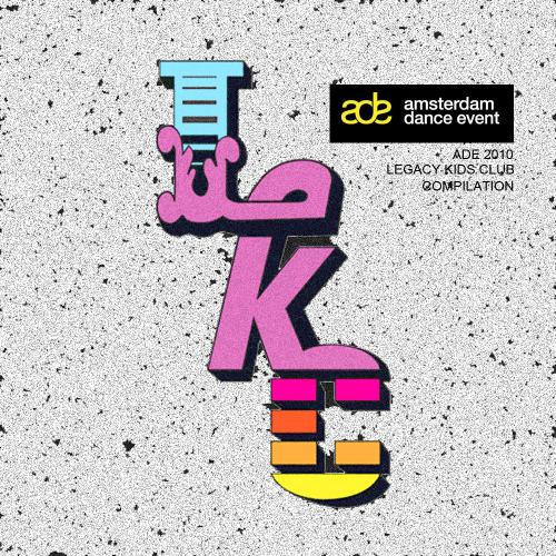 Album Art - Legacy Kids Club ADE 2010 Hits