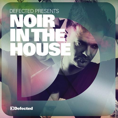 Album Art - Defected presents Noir In The House