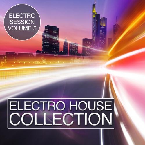 Album Art - Electro House Collection Volume 5 - Electro Session