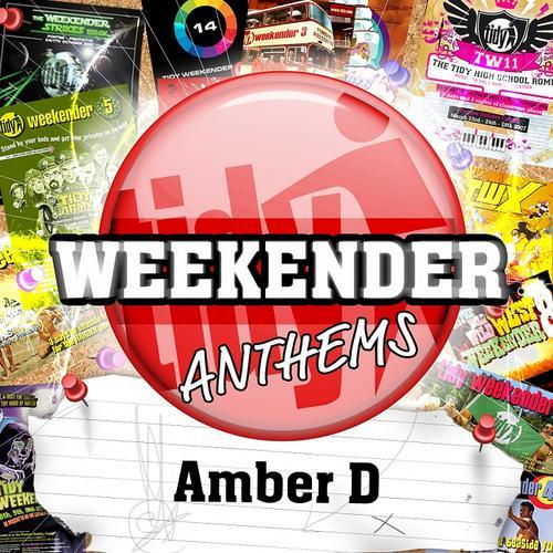 Album Art - Amber D's Tidy Weekender Anthems