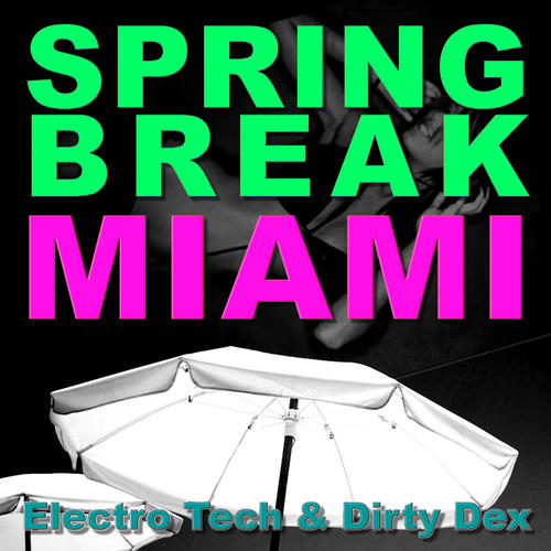 Album Art - Spring Break Miami