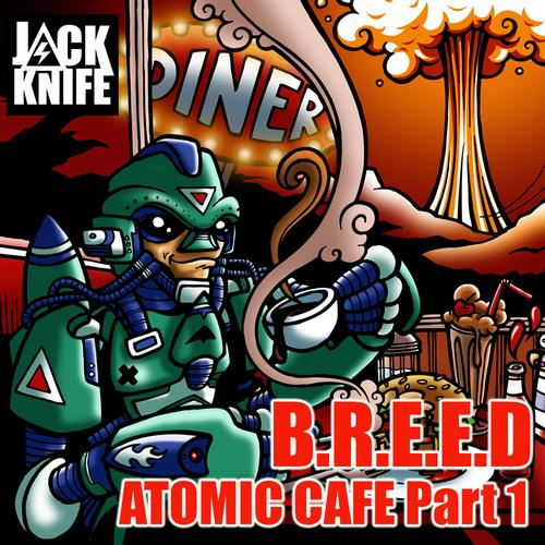 Album Art - Atomic Cafe Part 1