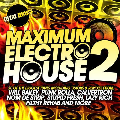 Album Art - Maximum Electro House 2