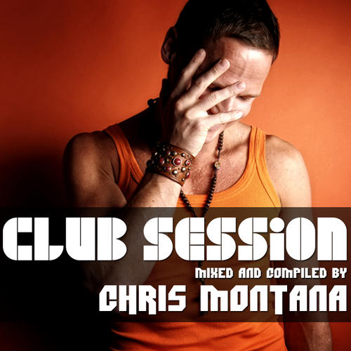 Album Art - Club Session (Mixed by Chris Montana)