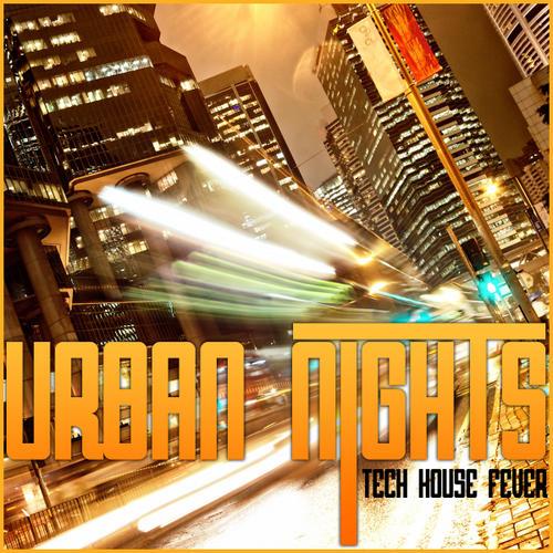 Album Art - Urban Nights (Tech House Fever)