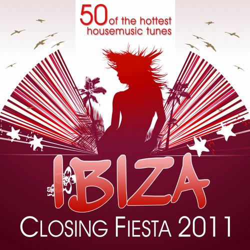 Album Art - Ibiza Closing Fiesta 2011