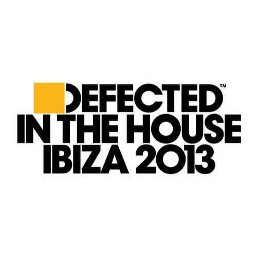 Album Art - Defected In The House Ibiza 2013