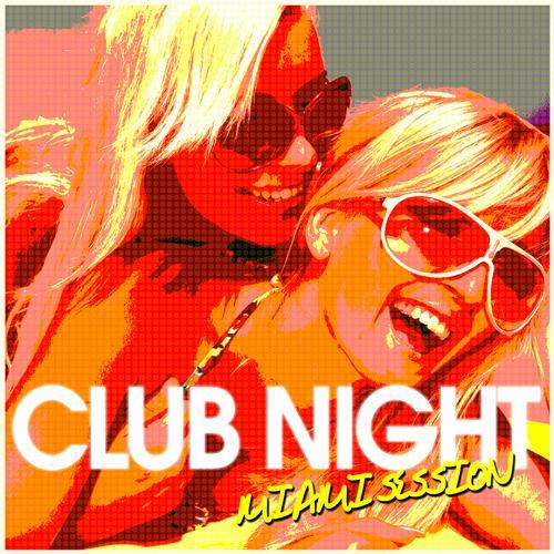 Album Art - CLUB NIGHT - Miami Session