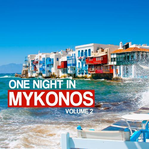 Album Art - One Night In Mykonos Volume 2