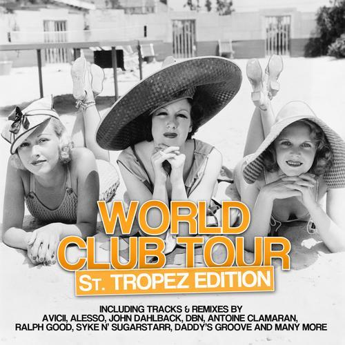 Album Art - World Club Tour - St. Tropez Edition