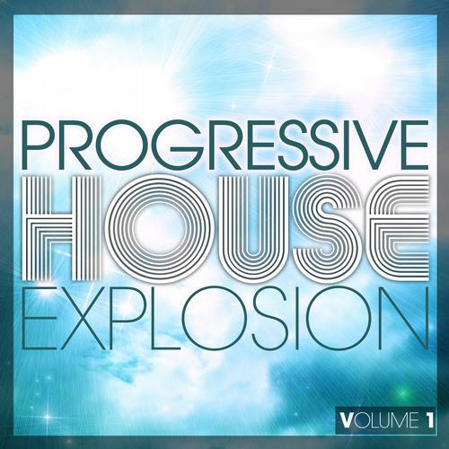 Album Art - Progressive House Explosion - Volume 1