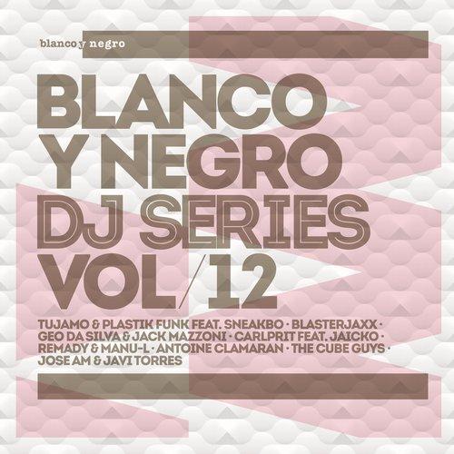 Blanco Y Negro DJ Series Vol. 12 Album