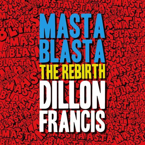 Album Art - Masta Blasta (THE REBIRTH)