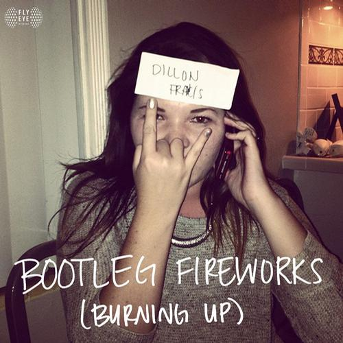 Album Art - Bootleg Fireworks (Burning Up)