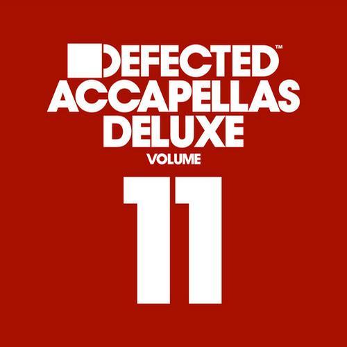 Album Art - Defected Accapellas Deluxe Volume 11