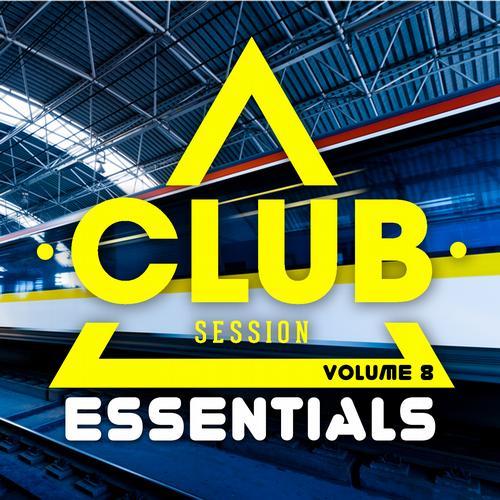 Club Session Essentials Volume 8 Album Art