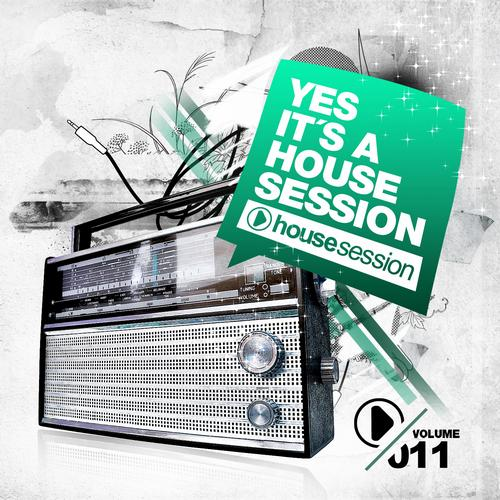 Album Art - Yes, It's A Housesession - Volume 11