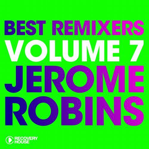 Album Art - Best Remixers Vol. 7 - Jerome Robins